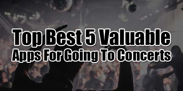 Top-Best-5-Valuable-Apps-For-Going-To-Concerts