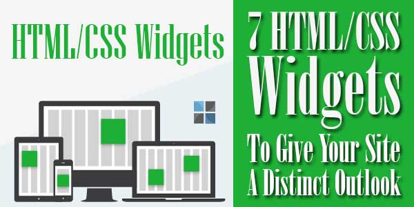 7-HTML-CSS-Widgets-To-Give-Your-Site-A-Distinct-Outlook