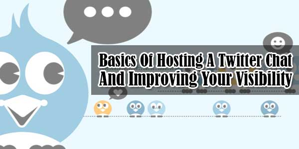 Basics-Of-Hosting-A-Twitter-Chat-And-Improving-Your-Visibility