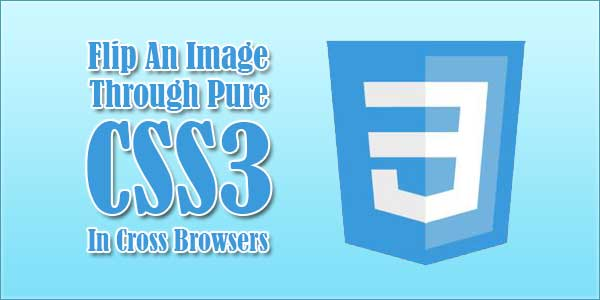 Flip-An-Image-Through-Pure-CSS3-In-Cross-Browsers