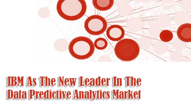 IBM-As-The-New-Leader-In-The-Data-Predictive-Analytics-Market