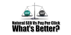Natural-SEO-Vs-Pay-Per-Click-Whats-Better