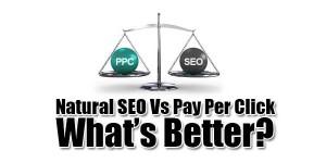Natural-SEO-Vs-Pay-Per-Click-Whats-Better