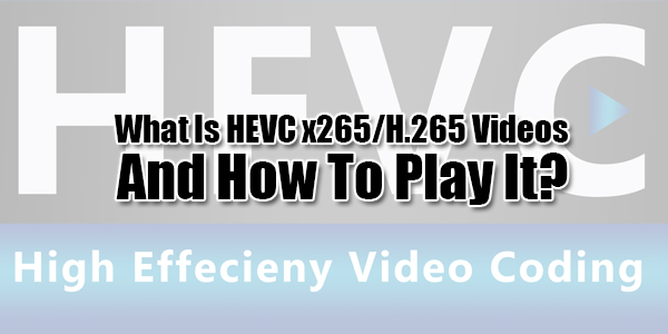 h 265 codec for kmplayer