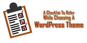 A-Checklist-To-Refer-While-Choosing-A-WordPress-Theme