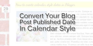 Convert-Your-Blog-Post-Published-Date-In-Calendar-Style