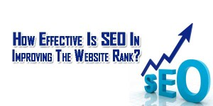 How-Effective-Is-SEO-In-Improving-The-Website-Rank
