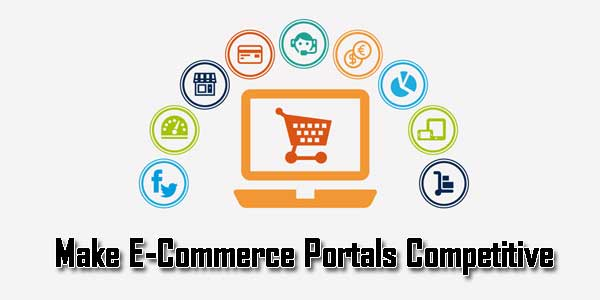 Make-E-Commerce-Portals-Competitive