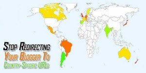 Stop-Redirecting-Your-Blogger-To-Country-Specific-URLs