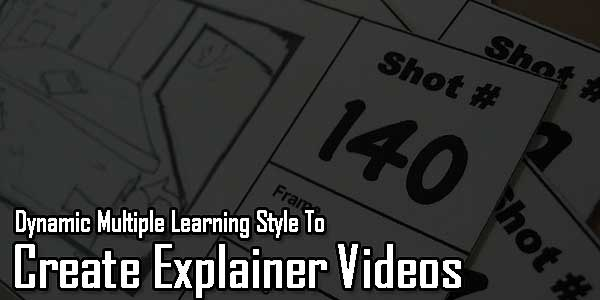Dynamic-Multiple-Learning-Style-To-Create-Explainer-Videos