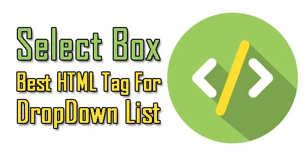 Select-Box-Best-HTML-Tag-For-DropDown-List