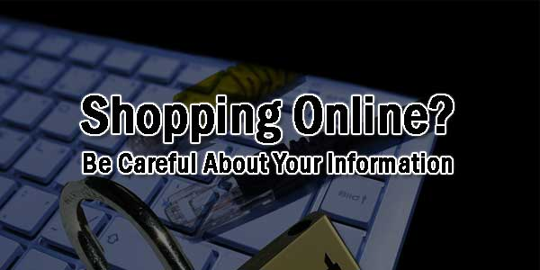 Shopping-Online-Be-Careful-About-Your-Information
