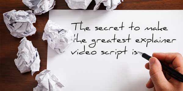The-Secret-To-Make-The-Greatest-Explainer-Video-Script-Is