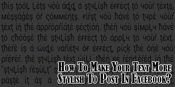 How-To-Make-Your-Text-More-Stylish-To-Post-In-Facebook