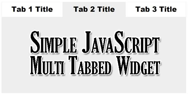 Simple-JavaScript-Multi-Tabbed-Widget