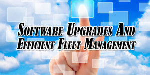 Software-Upgrades-And-Efficient-Fleet-Management