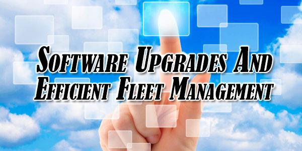 Software-Upgrades-And-Efficient-Fleet-Management