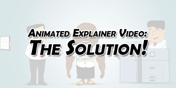 Animated-Explainer-Video-The-Solution