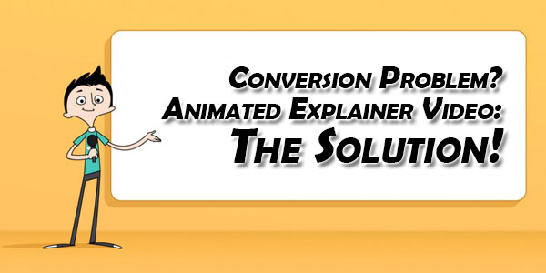 Conversion-Problem-Animated-Explainer-Video-The-Solution