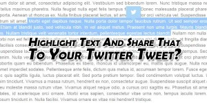 Highlight-Text-And-Share-That-To-Your-Twitter-Tweet