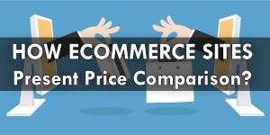 How-Ecommerce-Sites-Present-Price-Comparison