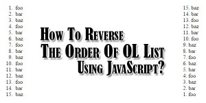 How-To-Reverse-The-Order-Of-OL-List-Using-JavaScript