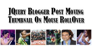 JQuery-Blogger-Post-Moving-Thumbnail-On-Mouse-RollOver