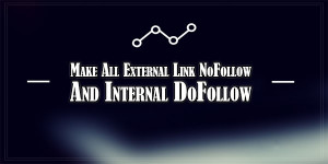 Make-All-External-Link-NoFollow-And-Internal-DoFollow