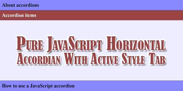 Pure-JavaScript-Horizontal-Accordian-With-Active-Style-Tab
