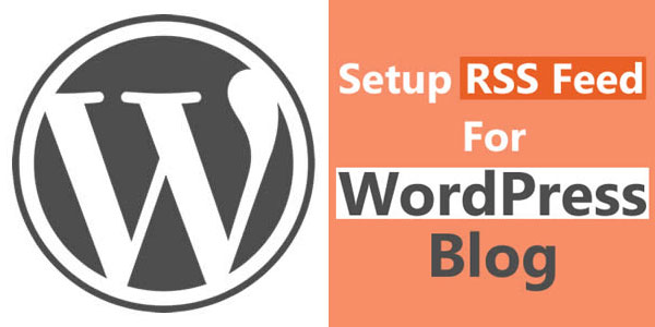 Setup-RSS-Feed-for-WordPress-Blog