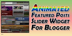 Animated-Featured-Posts-Slider-Widget-For-Blogger