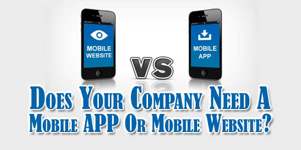 Does-Your-Company-Need-A-Mobile-APP-Or-Mobile-Website