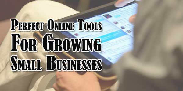 Perfect-Online-Tools-For-Growing-Small-Businesses
