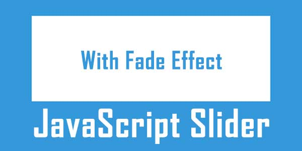 Simple-And-Awesome-Little-JavaScript-Slider-With-Fade-Effect