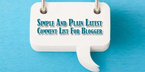 Simple-And-Plain-Latest-Comment-List-For-Blogger
