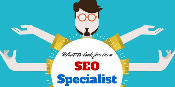 What-To-Look-For-In-A-SEO-Specialist