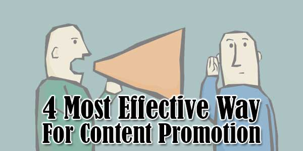 4-Most-Effective-Way-For-Content-Promotion