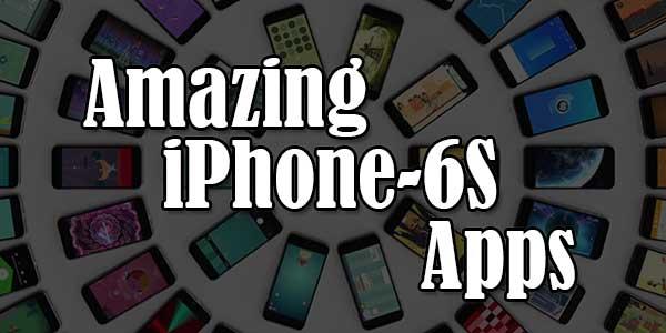 Amazing-iPhone-6S-Apps