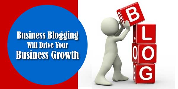 Business-Blogging-Will-Drive-Your-Business-Growth