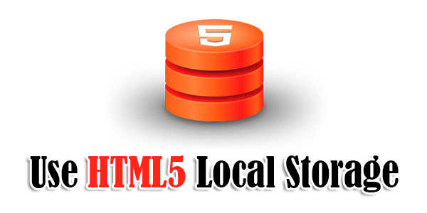 Use-HTML5-Local-Storage
