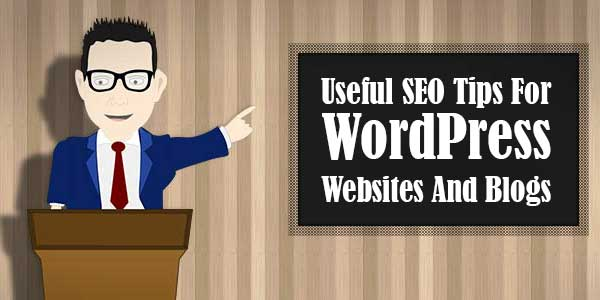Useful-SEO-Tips-For-WordPress-Websites-And-Blogs