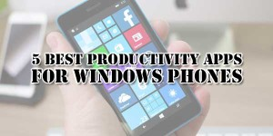 5-Best-Productivity-Apps-For-Windows-Phones