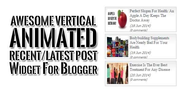 Awesome-Vertical-Animated-Recent-Latest-Post-Widget-For-Blogger