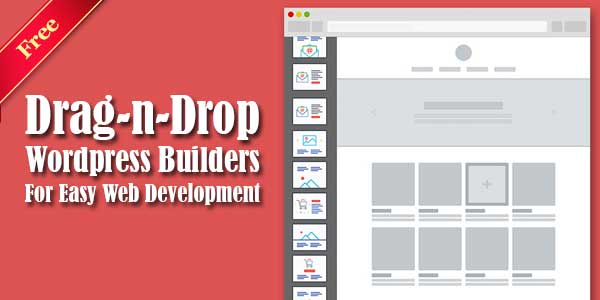Free-Drag-n-Drop-Wordpress-Builders-For-Easy-Web-Development