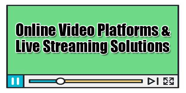 Online-Video-Platforms-&-Live-Streaming-Solutions