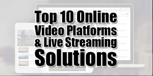 Top-10-Online-Video-Platforms-&-Live-Streaming-Solutions