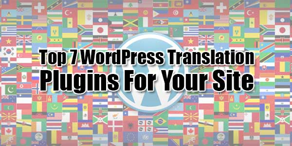 Top-7-WordPress-Translation-Plugins-For-Your-Site