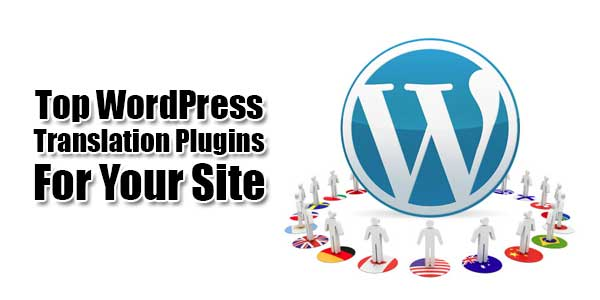 Top-WordPress-Translation-Plugins-For-Your-Site
