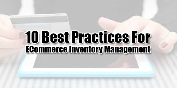 10-Best-Practices-For-Ecommerce-Inventory-Management