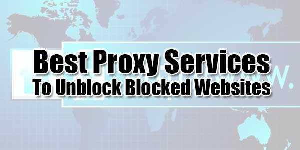 Best-Proxy-Services-To-Unblock-Blocked-Websites